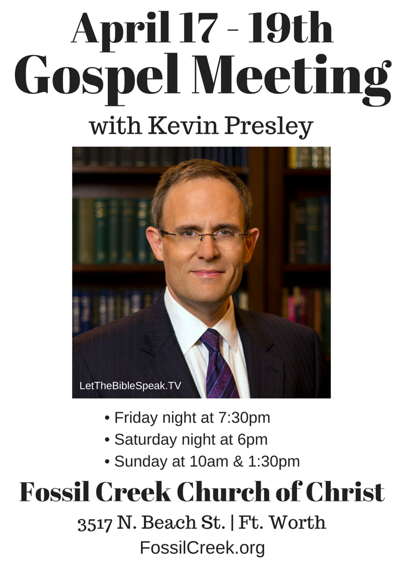 Gospel Meeting with Kevin Presley