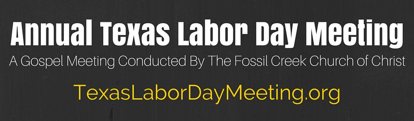 Annual Texas Labor Day Meeting